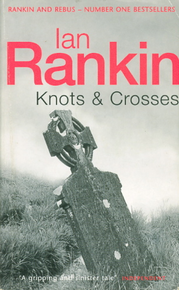 Book cover picture of Rankin, Ian. KNOTS AND CROSSES. London: Orion, (2003.)