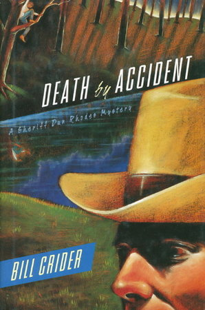 DEATH BY ACCIDENT. by Crider, Bill