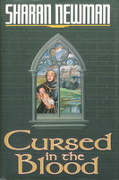 CURSED IN THE BLOOD. by Newman, Sharan