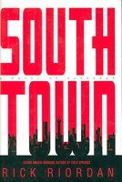 SOUTHTOWN. by Riordan, Rick