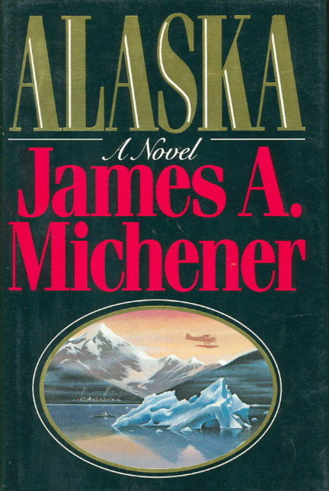 Book cover picture of Michener, James A. ALASKA. New York: Random House, 1988.