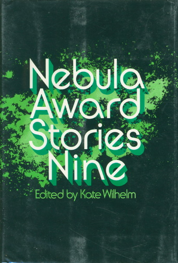 Book cover picture of [Anthology, signed] Wilhelm, Kate, editor. [Martin George R. R., signed.]  NEBULA AWARD STORIES NINE. New York: Harper & Row, (1974.)