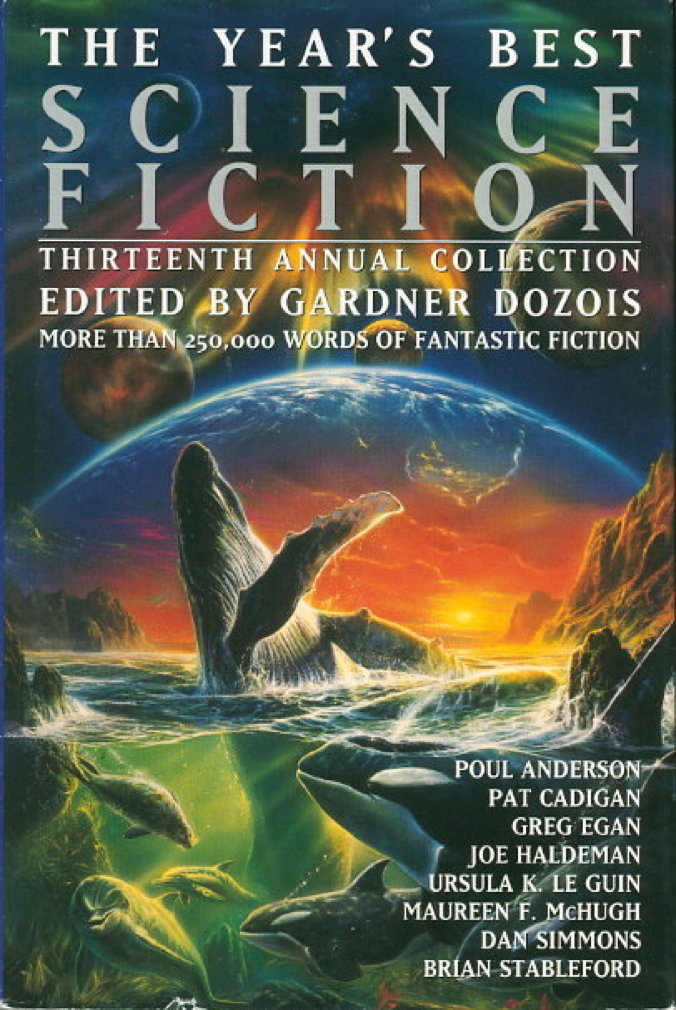 Book cover picture of [Anthology, signed] Dozois, Gardner (editor) Dan Simmons, Nancy Kress, Joe Haldeman, Ursula Le Guin and others, contributors. THE YEAR'S BEST SCIENCE FICTION: Thirteenth (13th) Annual Collection. New York: St Martin's, (1996.)