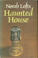HAUNTED HOUSE. by Lofts, Norah.