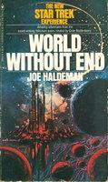 WORLD WITHOUT END: A Star Trek Novel. by Haldeman, Joe.