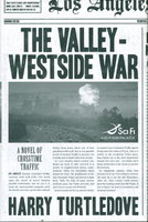 THE VALLEY-WESTSIDE WAR. by Turtledove, Harry.