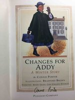 CHANGES FOR ADDY: A Winter Story: Book Six (6). by Porter, Connie.