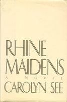RHINE MAIDENS. by See, Carolyn.