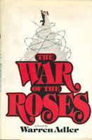 THE WAR OF THE ROSES. by Adler, Warren