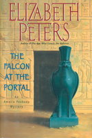 THE FALCON AT THE PORTAL. by Peters, Elizabeth [Barbara Mertz].
