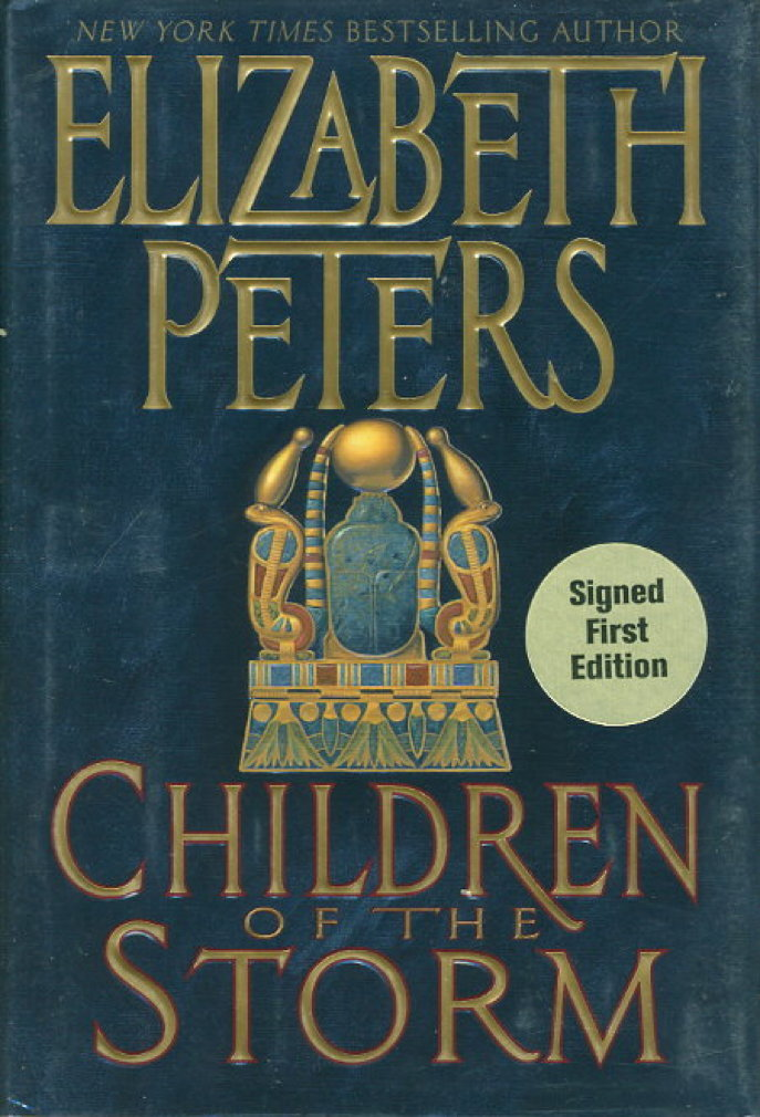 Book cover picture of Peters, Elizabeth  [Barbara Mertz]. CHILDREN OF THE STORM. New York: Morrow, 2003.