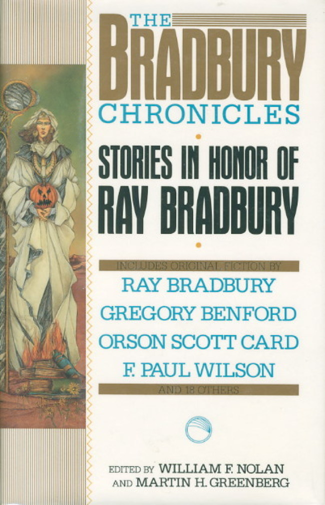 Book cover picture of [Anthology, signed] Nolan, William F. and Martin H. Greenberg, editors.  THE BRADBURY CHRONICLES: Stories in Honor of Ray Bradbury. New York: ROC - Penguin, (1991.)