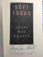 SOFT FOCUS. by Krentz, Jayne Ann.