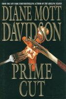 PRIME CUT. by Davidson, Diane Mott.