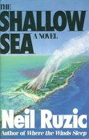 THE SHALLOW SEA. by Ruzic, Neil.