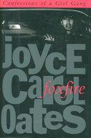 FOXFIRE: Confessions of a Girl Gang. by Oates, Joyce Carol.