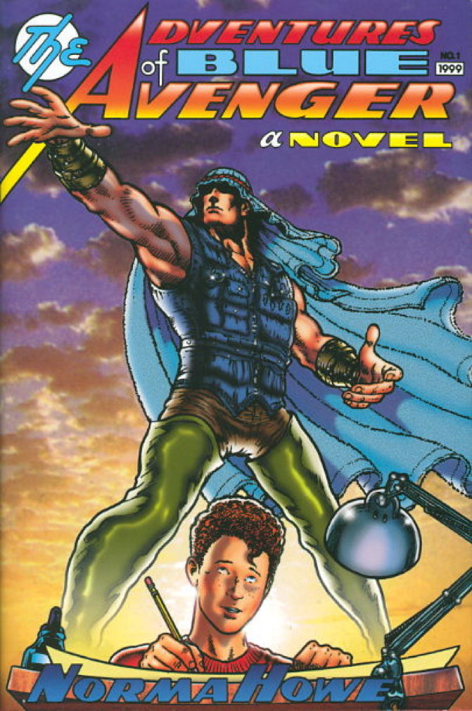Book cover picture of Howe, Norma. ADVENTURES OF THE BLUE AVENGER. New York: Henry Holt, (1999.)