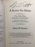 A SLAVE NO MORE: Two Men Who Escaped to Freedom, Including Their Own Narratives of Emancipation. by Blight, David.