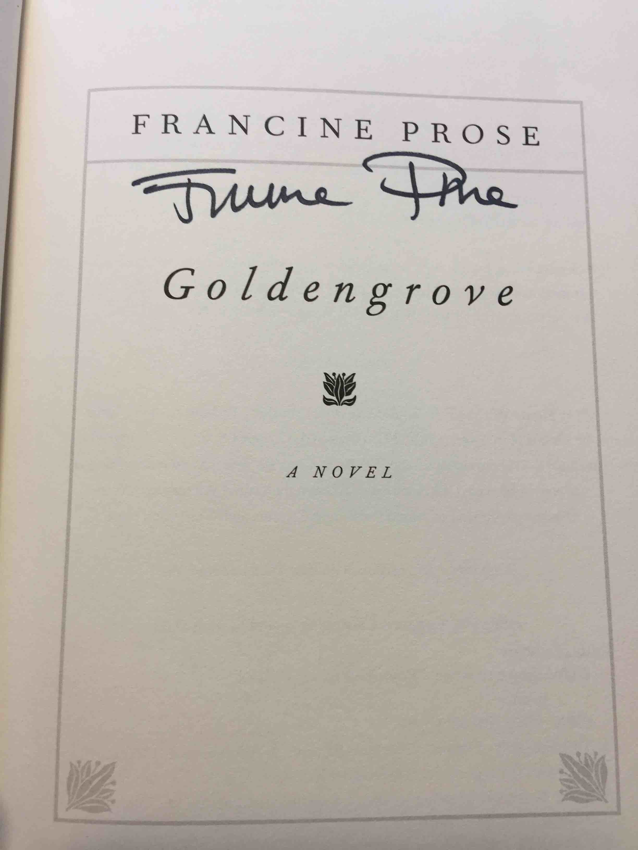 Book cover picture of Prose, Francine. GOLDENGROVE. New York: Harper Collins, (2008.)