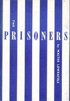 THE PRISONERS: Poems for Amnesty. by Lowenfels, Walter (1897-1976).