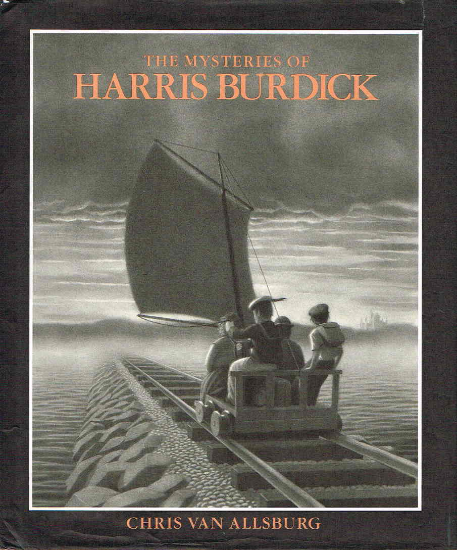 Book cover picture of Van Allsburg, Chris. THE MYSTERIES OF HARRIS BURDICK.  Boston: Houghton Mifflin, 1984.
