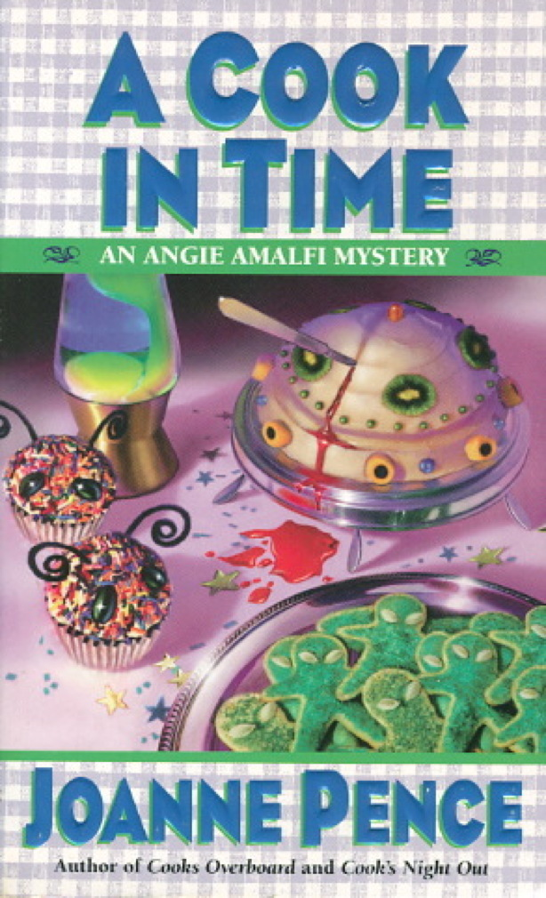 Book cover picture of Pence, Joanne. A COOK IN TIME: An Angie Amalfi Mystery. New York: Harper Collins, (1999.)