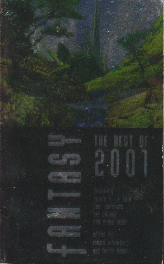Book cover picture of [Anthology, signed] Silverberg, Robert and Karen Haber.  FANTASY: The Best of 2001. New York: iBooks,  (2002.)