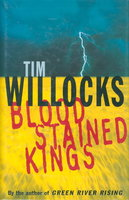 BLOODSTAINED KINGS. by Willocks, Tim