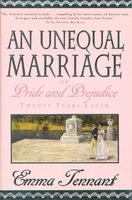 AN UNEQUAL MARRIAGE or Pride and Prejudice Twenty Years Later. by Tennant, Emma