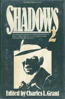SHADOWS 2 (Two.) by [Anthology, signed] Grant, Charles L., editor. William Nolan and Richard Christian Matheson, signed.