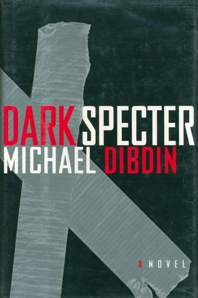 DARK SPECTER. by Dibdin, Michael.