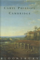 CAMBRIDGE by Phillips, Caryl.