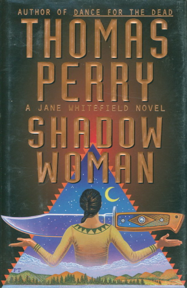 Book cover picture of Perry, Thomas. SHADOW WOMAN. New York: Random House, (1997.)