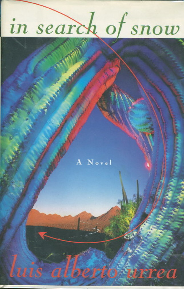 Book cover picture of Urrea, Luis Alberto. IN SEARCH OF SNOW. New York: HarperCollins, (1994.)