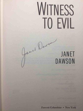 WITNESS TO EVIL by Dawson, Janet