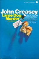 LAME DOG MURDER. by Creasey, John.