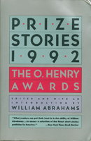 PRIZE STORIES 1992: The O. Henry Awards. by Abrahams, William, editor. Ann Packer, signed.