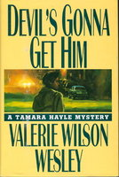DEVIL'S GONNA GET HIM. by Wesley, Valerie Wilson.