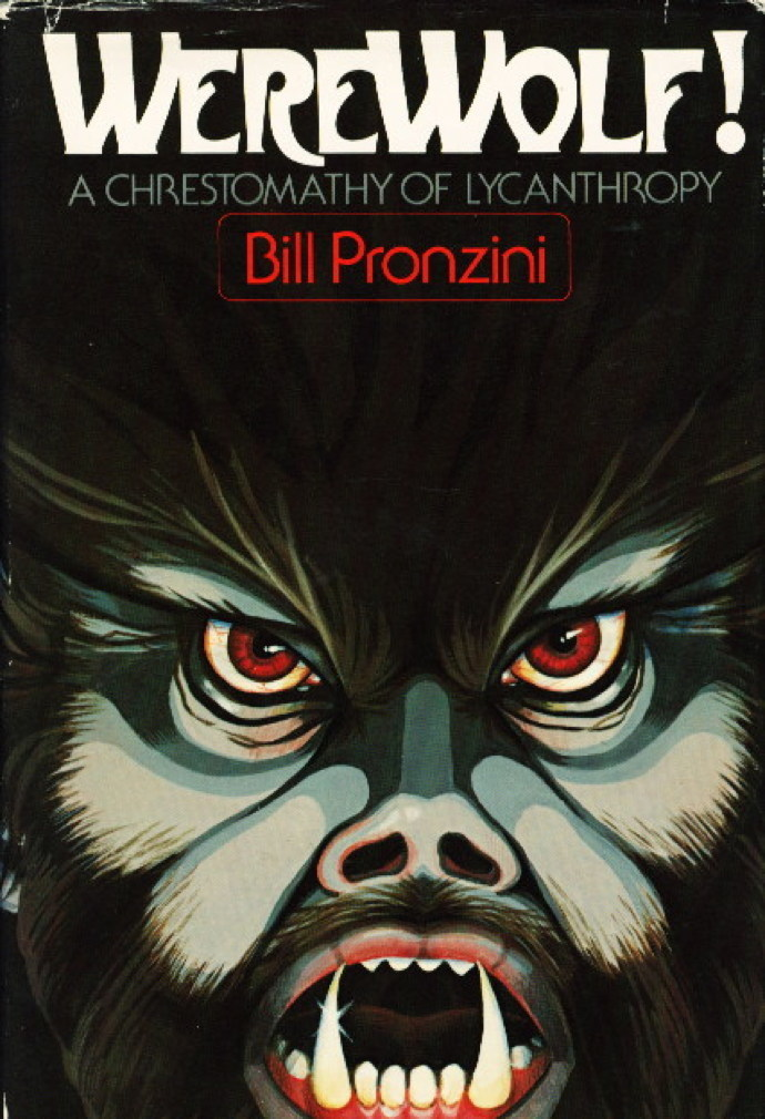 Book cover picture of Pronzini, Billl, editor. WEREWOLF!  New York: Arbor House, (1979.)