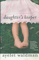 DAUGHTER'S KEEPER. by Waldman, Ayelet.