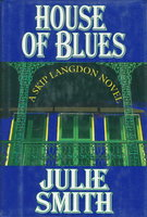 HOUSE OF BLUES. by Smith, Julie.