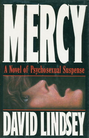 MERCY. by Lindsey, David.
