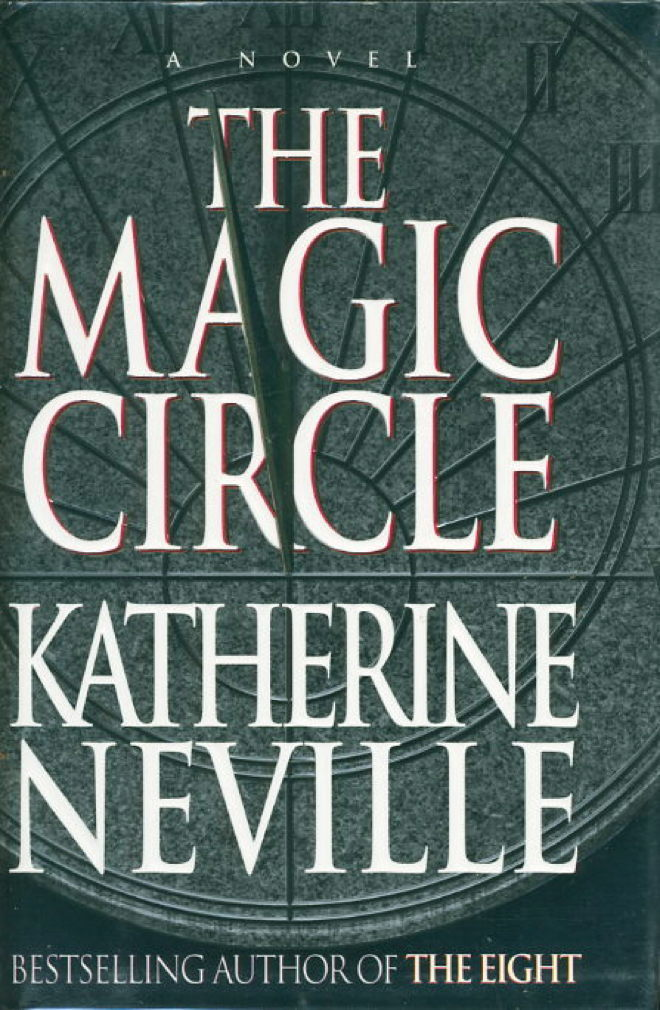 NEVILLE, KATHERINE. - THE MAGIC CIRCLE.