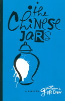 THE CHINESE JARS. by Gordon, William C.
