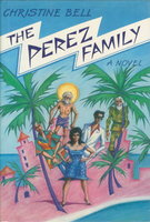 THE PEREZ FAMILY. by Bell, Christine.