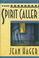 SPIRIT CALLER. by Hager, Jean.