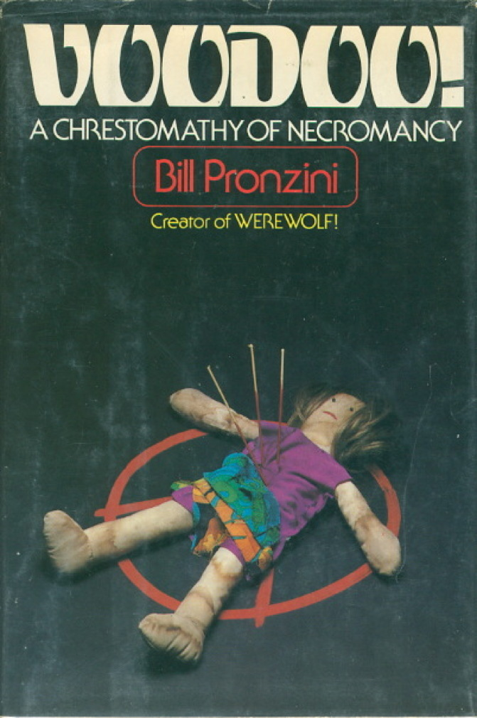 Book cover picture of Pronzini, Billl, editor. VOODOO! A Chrestomathy of Necromancy. New York: Arbor House, (1980.)