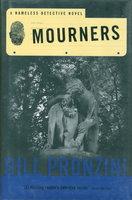 MOURNERS. by Pronzini, Bill