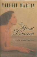 THE GREAT DIVORCE. by Martin, Valerie.