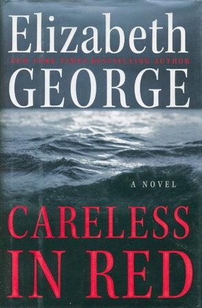 CARELESS IN RED. by George, Elizabeth.